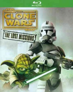 Star wars. The clone wars: the lost missions cover image
