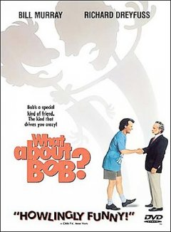 What about Bob? cover image