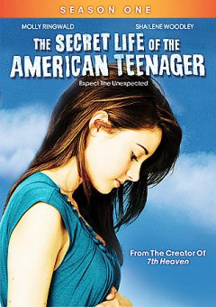 The secret life of the American teenager. Season 1, part 1 cover image