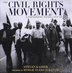 The civil rights movement : a photographic history, 1954-68 cover image