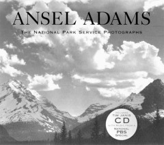 Ansel Adams : the National Park Service photographs cover image
