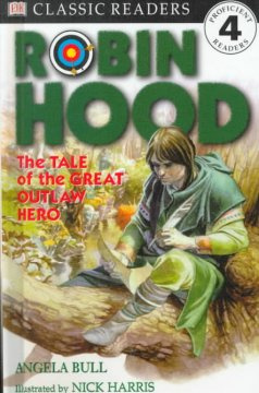 Robin Hood : the tale of the great outlaw hero cover image