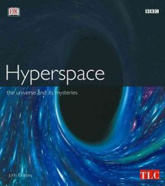 Hyperspace : our final frontier cover image