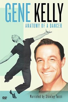 Gene Kelly anatomy of a dancer cover image