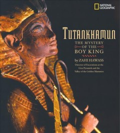 Tutankhamun : the mystery of the boy king cover image