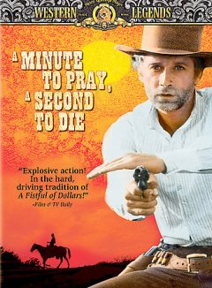 A minute to pray, a second to die cover image