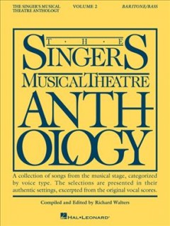 The singer's musical theatre anthology. Baritone/bass. Volume 2 cover image