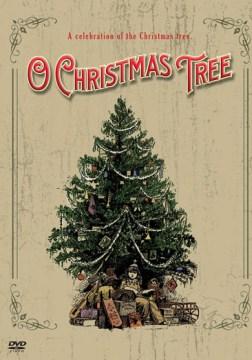 O Christmas tree a celebration of the Christmas tree cover image