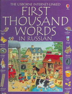 The Usborne Internet-linked first thousand words in Russian : with Internet-linked pronunciation guide cover image