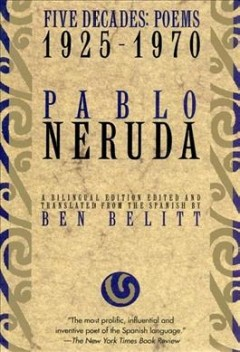 Pablo Neruda : five decades, a selection (poems, 1925-1970) cover image