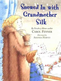 Snowed in with Grandmother Silk cover image