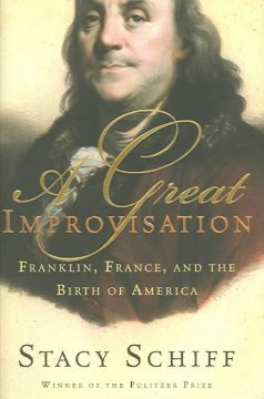 A great improvisation : Franklin, France, and the birth of America cover image