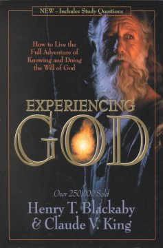 Experiencing God : how to live the full adventure of knowing and doing the will of God cover image
