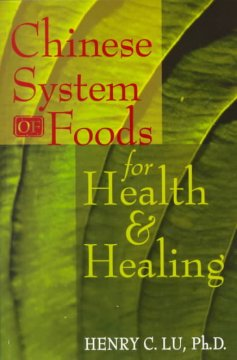 Chinese system of foods for health & healing cover image