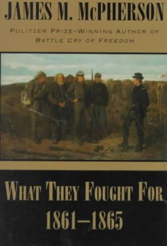 What they fought for, 1861-1865 cover image