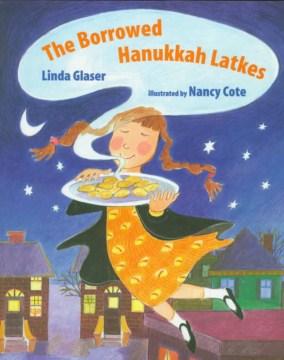 The borrowed Hanukkah latkes cover image
