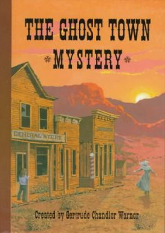 The ghost town mystery cover image