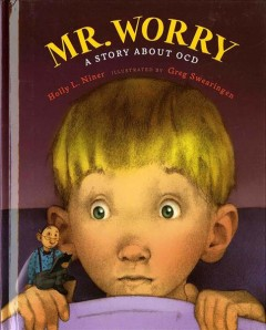 Mr. Worry : a story about OCD cover image