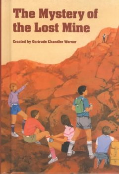 The mystery of the lost mine cover image