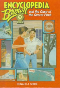 Encyclopedia Brown and the case of the secret pitch cover image