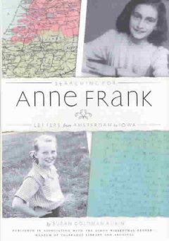 Searching for Anne Frank : letters from Amsterdam to Iowa cover image