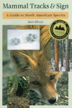 Mammal tracks & sign : a guide to North American species cover image