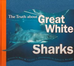The truth about great white sharks cover image