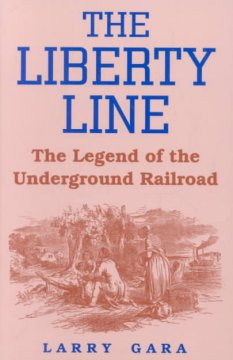 The liberty line : the legend of the underground railroad cover image
