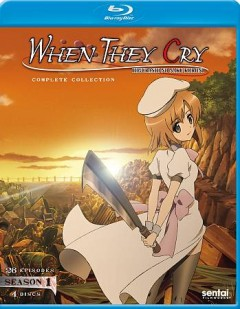 When they cry Higurashi no naku koroni : complete collection. Season 1 cover image
