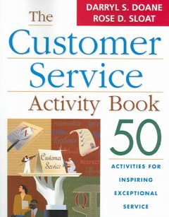 The customer service activity book : 50 activities for inspiring exceptional service cover image