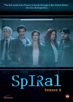 Spiral.  Season 6 Saison 6 / Engrenages cover image