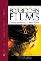 Forbidden films : censorship histories of 125 motion pictures cover image