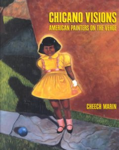 Chicano visions : American painters on the verge cover image