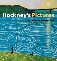 Hockney's pictures : the definitive retrospective cover image