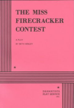 The Miss Firecracker contest : a play cover image