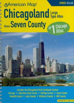 American Map Chicagoland Illinois seven county street atlas : large type atlas cover image