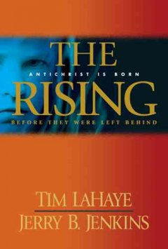 The rising : Antichrist is born : before they were left behind cover image