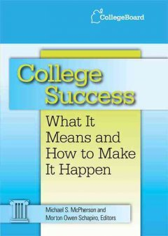 College success : what it means and how to make it happen cover image