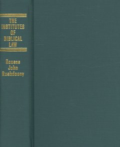 The institutes of Biblical law cover image