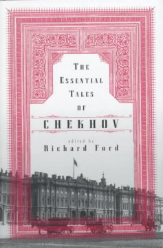The essential tales of Chekhov cover image