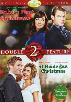 Baby's first Christmas A bride for Christmas cover image