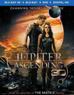 Jupiter ascending [3D Blu-ray + Blu-ray + DVD combo] cover image