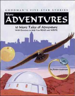 More adventures : 10 more tales of adventure with exercises to help you read and write cover image