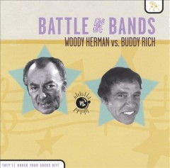 Battle of the bands Woody Herman vs. Buddy Rich cover image