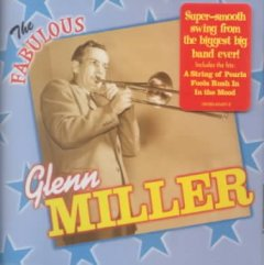The fabulous Glenn Miller cover image