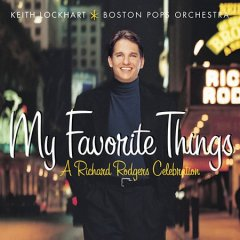My favorite things a Richard Rodgers celebration cover image