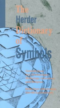 The Herder dictionary of symbols : symbols from art, archaeology, mythology, literature, and religion cover image