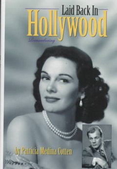 Laid back in Hollywood : remembering cover image