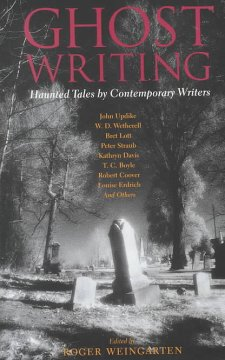 Ghost writing : haunted tales by contemporary writers cover image