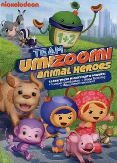Team Umizoomi. Animal heroes cover image